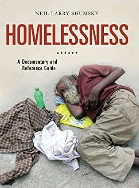 Homelessness: A Documentary and Reference Guide 9780313377006