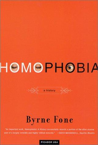Homophobia: A History 9780312420307