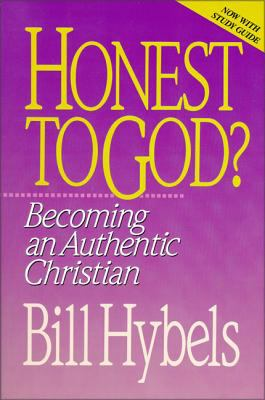 Honest to God?: Becoming an Authentic Christian 9780310521815