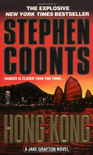 Hong Kong: A Jake Grafton Novel 9780312978372