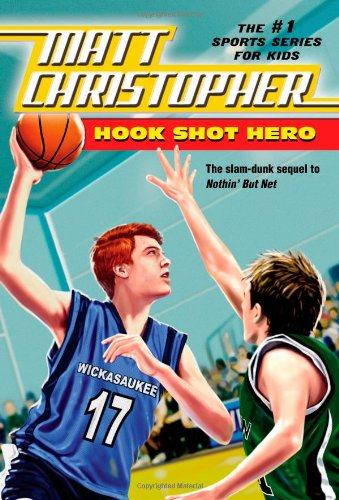 Hook Shot Hero: A Nothin' But Net Sequel 9780316102964