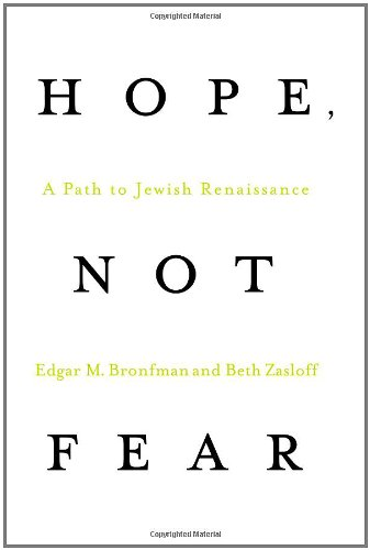 Hope, Not Fear: A Path to Jewish Renaissance 9780312598891