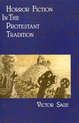 Horror Fiction in the Protestant Tradition 9780312012410