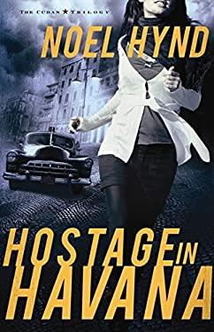 Hostage in Havana 9780310324546