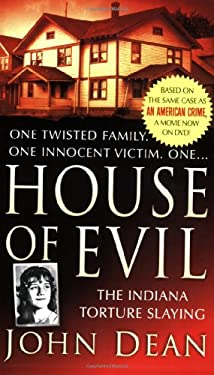 House of Evil: The Indiana Torture Slaying 9780312946999