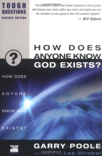 How Does Anyone Know God Exists? 9780310245025