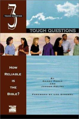 How Reliable Is the Bible?: Question 3 9780310222262