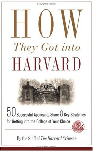 How They Got Into Harvard 9780312343750