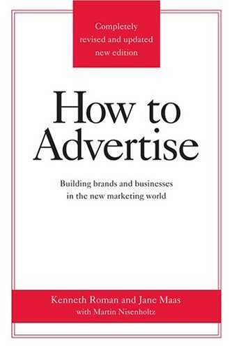 How to Advertise, Third Edition 9780312340216