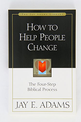 How to Help People Change: The Four-Step Biblical Process 9780310511816