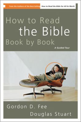 How to Read the Bible Book by Book: A Guided Tour 9780310211181