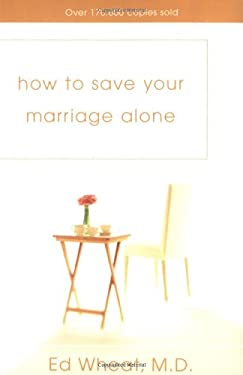 How to Save Your Marriage Alone 9780310425229