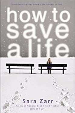 How to Save a Life 9780316036054