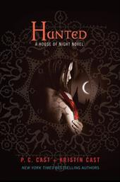 Hunted: A House of Night Novel