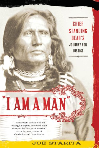 I Am a Man: Chief Standing Bear's Journey for Justice 9780312606381