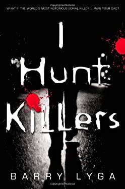I Hunt Killers 9780316125840