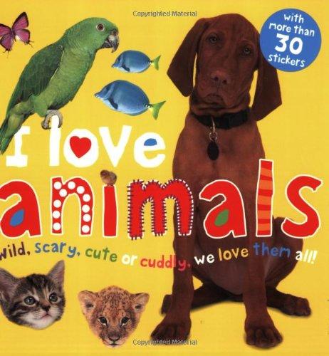 I Love Animals 9780312499624