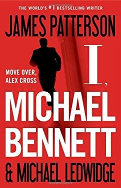 I, Michael Bennett 9780316097468