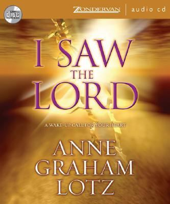 I Saw the Lord: A Wake-Up Call for Your Heart 9780310269694