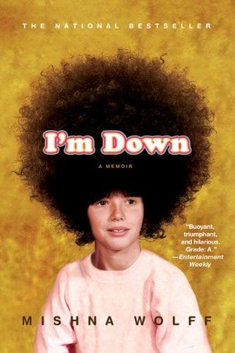 I'm Down: A Memoir 9780312379094