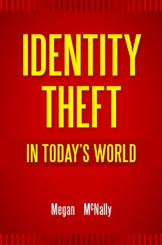 Identity Theft in Today's World 9780313375880
