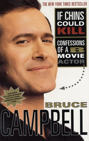If Chins Could Kill: Confessions of A B Movie Actor 9780312291457