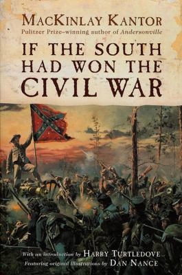 If the South Had Won the Civil War 9780312869496