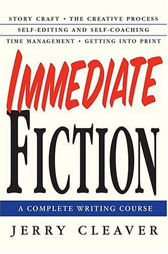 Immediate Fiction: A Complete Writing Course 9780312302764