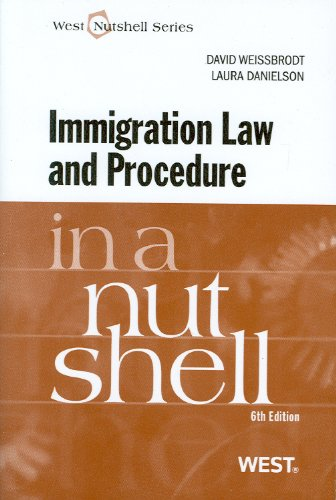Immigration Law and Procedure in a Nutshell 9780314199447