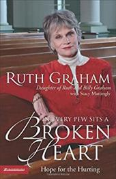 In Every Pew Sits a Broken Heart: Hope for the Hurting 892268