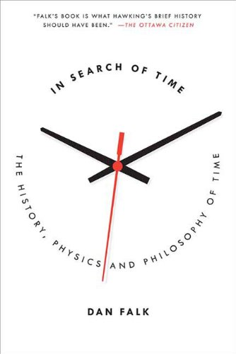 In Search of Time: The History, Physics, and Philosophy of Time 9780312603519