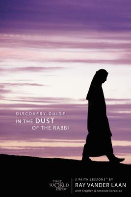 In the Dust of the Rabbi: Becoming a Disciple 9780310271208