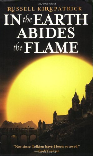 In the Earth Abides the Flame 9780316003421