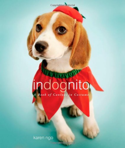 Indognito: A Book of Canines in Costume 9780316035507