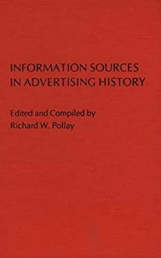 Information Sources in Advertising History. 9780313214226