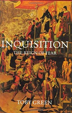 Inquisition: The Reign of Fear 9780312537241