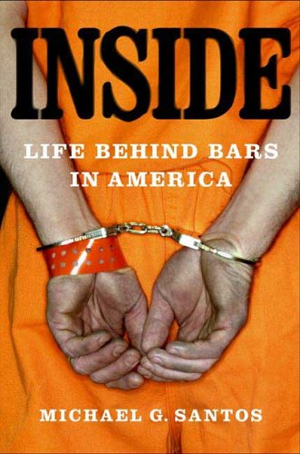 Inside: Life Behind Bars in America 9780312343491