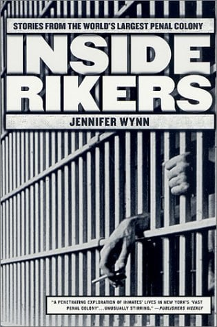 Inside Rikers: Stories from the World's Largest Penal Colony 9780312291587
