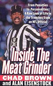 Inside the Meat Grinder: An NFL Official's Life in the Trenches 957031