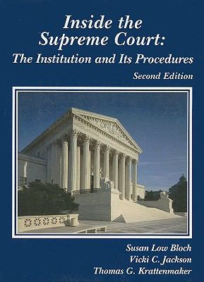 Inside the Supreme Court: The Institution and Its Procedures 9780314258342