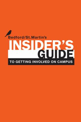 Insider's Guide to Getting Involved on Campus 9780312614386