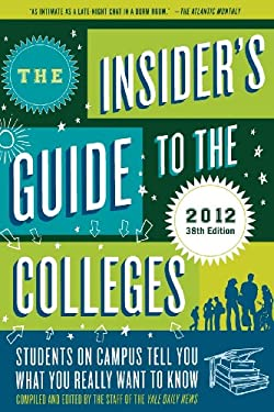 The Insider's Guide to the Colleges 9780312672959