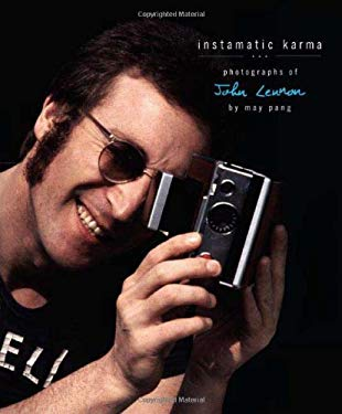 Instamatic Karma: Photographs of John Lennon 9780312377410