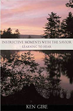 Instructive Moments with the Savior: Learning to Hear 9780310549703