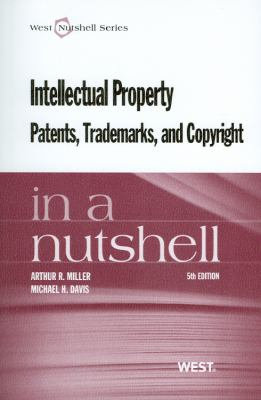 Intellectual Property Patents, Trademarks, and Copyright in a Nutshell 9780314278340
