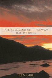 Intense Moments with the Savior: Learning to Feel