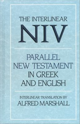 Interlinear Parallel New Testament in Greek and English-PR-Grk/NIV 9780310227632