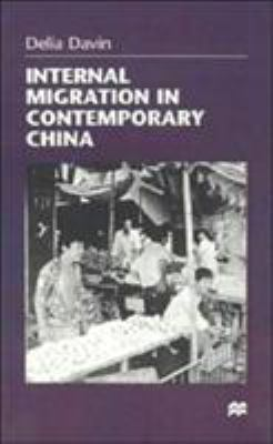 Internal Migration in Contemporary China 9780312217181