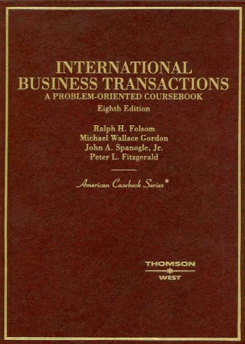International Business Transactions: A Problem-Oriented Coursebook 9780314160058