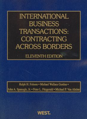 International Business Transactions: Contracting Across Borders, 11th 9780314276131